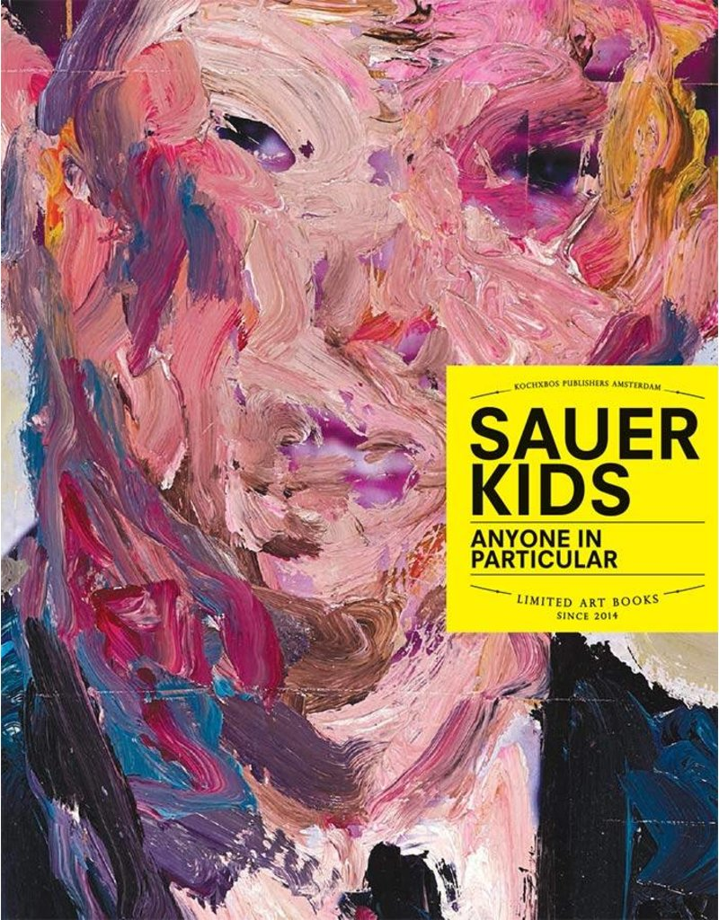 Sauerkids Anyone in Particular - Limited Edition