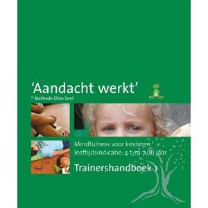 Trainershandboek 1 methode 'Aandacht werkt'