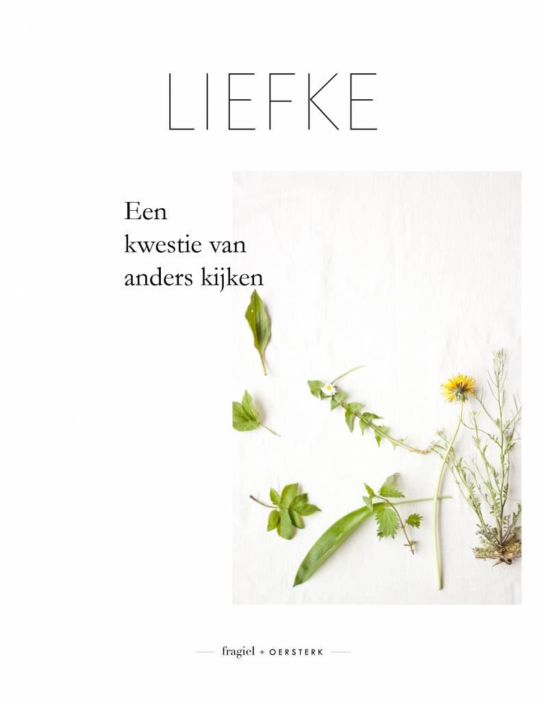 liefke: fragiel + oersterk LIEFKE magazine #2