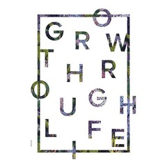 I Love My Type kaart | poster Grow Through Life