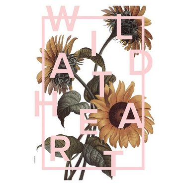 I Love My Type poster Wild at Heart A3