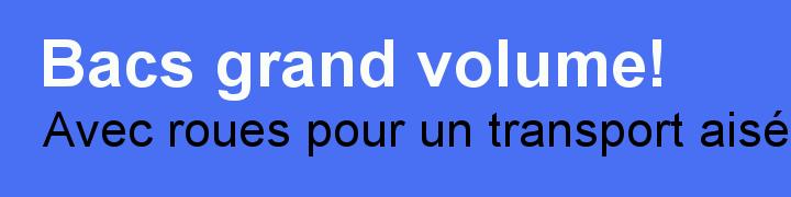 bacs-grand-volume