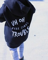 KIDULT & CO UH OH HERE COMES TROUBLE HOODIE
