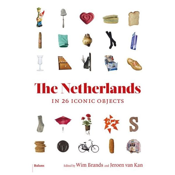 The Netherlands in 26 iconic objects
