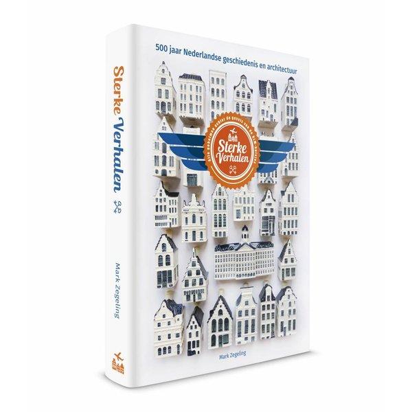 Sterke Verhalen, eerbetoon aan monumentaal Nederland