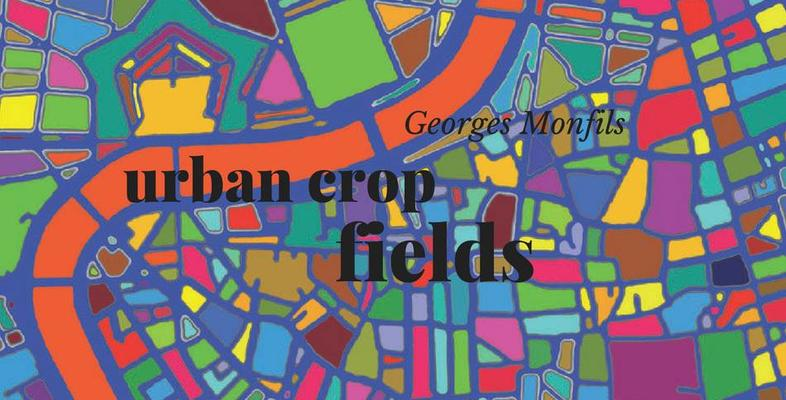 Georges Monfils Urban Crop Fields