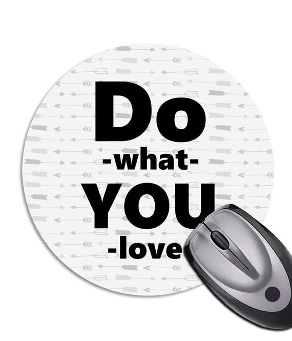 Mousepad *Do what you love* Textil