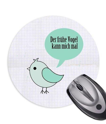 Mousepad * der frühe Vogel *