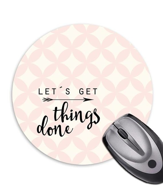 Mousepad * Let´s get things done*