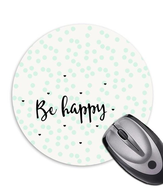 Mousepad *Be happy*