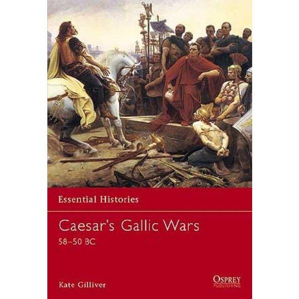 Osprey: de César gaulois guerres 58-50 BC