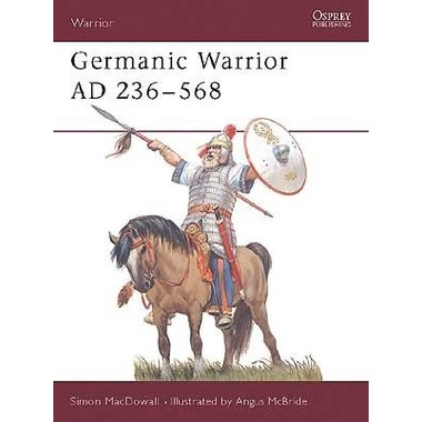 Osprey: Guerrier germanique AD 236-568