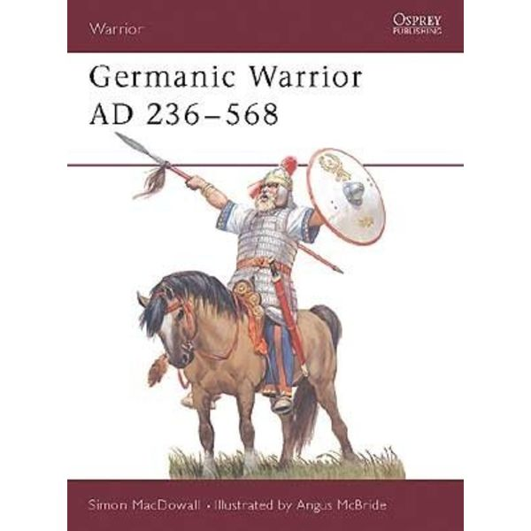 Osprey: Guerrier germanique AD 236-568