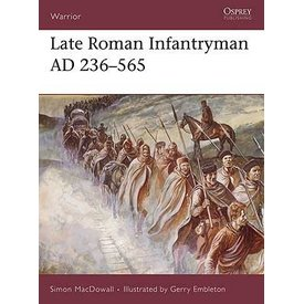 Osprey: Sen Romersk Infanterist AD 236-565