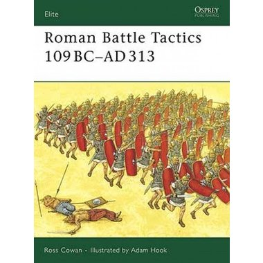 Osprey: Battle Tactics romains 109 BC-313 AD