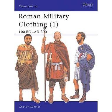 Osprey: Roman Vêtements militaires (1): 100 BC-200 AD
