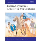 Osprey: Romano-Byzantine Armies 4th-9th Centuries