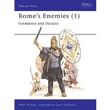 Osprey: Rome`s Enemies (1) - Germanics and Dacians