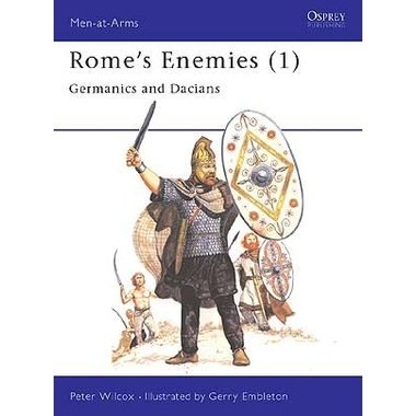 Osprey: Rome`s Enemies (1) - Germains et Daces