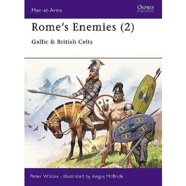 Osprey: Rome`s Enemies (2) - Celtes gaulois et britanniques