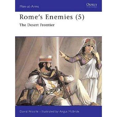 Osprey: Rome`s Enemies (5) - Le Desert Frontier