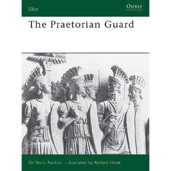 Osprey: The Praetorian Guard