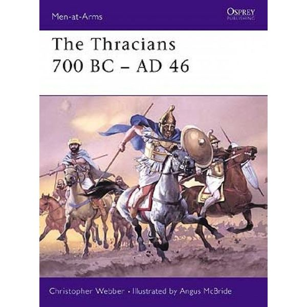 Osprey: les Thraces 700 BC - AD 46