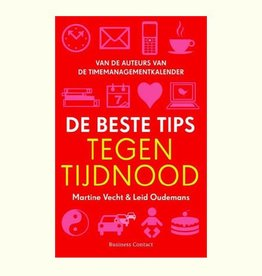 De beste tips tegen tijdnood - Martine Vecht/Leid Oudemans