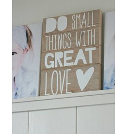 Tekstbord Do Small things