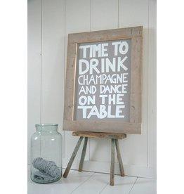 Tekstbord Time to drink champagne met lijst