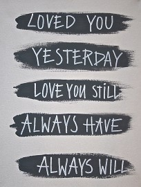 Kiz Canvas Schilderij canvas 30x40cm - Loved you yesterday love you still always have always will