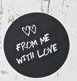 Ronde sticker from me with love zwart, 10st
