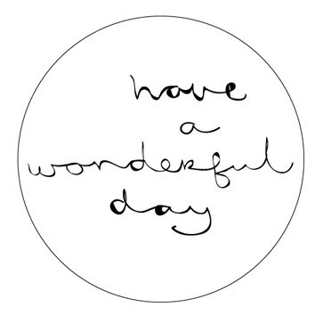Ronde sticker have a wonderful day, wit, 10st