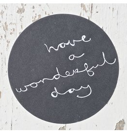 Ronde sticker have a wonderful day, antraciet, 10st