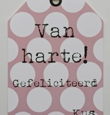 Wenskaart - Van harte gefeliciteerd -
