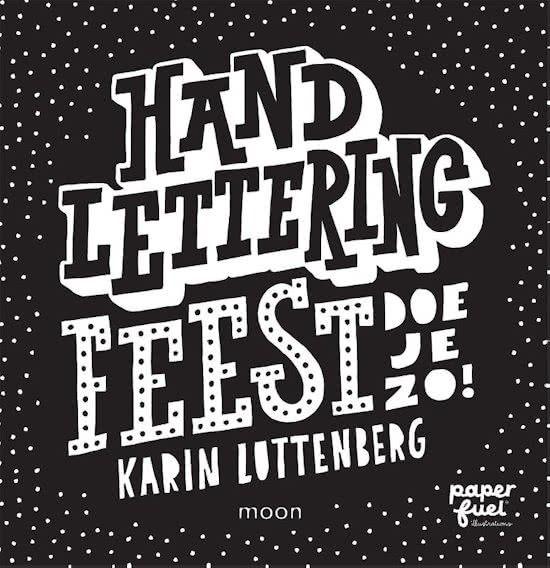 Paperfuel Boek handlettering feest doe je zo! van Karin Luttenberg