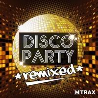multitrax DISCO PARTY REMIXED