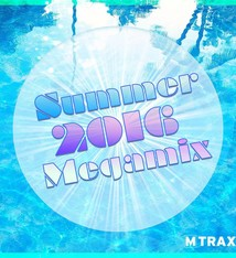 multitrax Summer 2016 Megamix