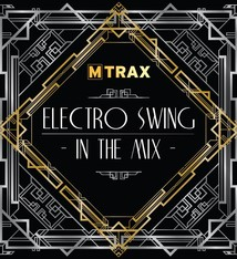multitrax ELECTRO SWING IN THE MIX