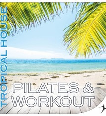 Move Ya! Pilates & Workout - Tropical House
