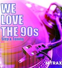 multitrax WE LOVE THE 90s - Step & Toning