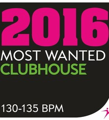 Move Ya! 2016 Most Wanted - ClubHouse - 130-135BPM
