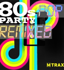 multitrax 80s Pop Party Remixed