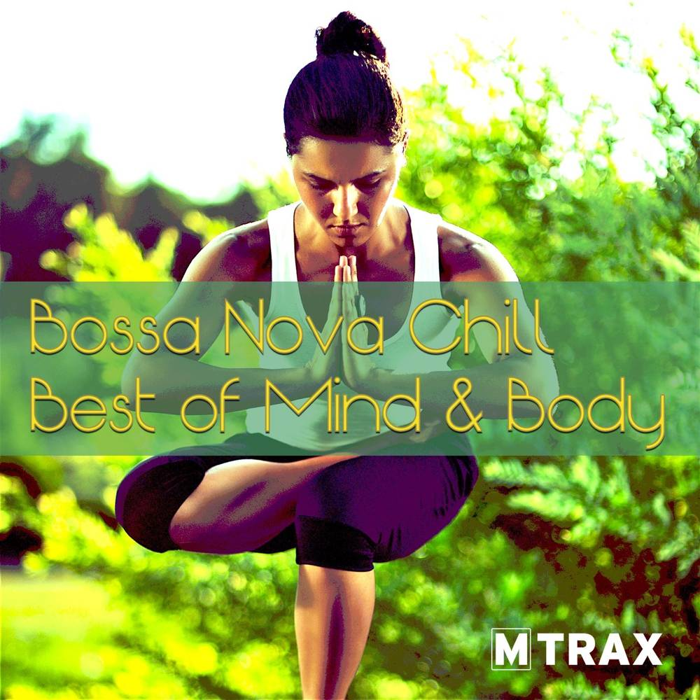 multitrax Bossa Nova Chill - Best of Mind & Body