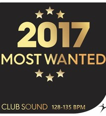 Move Ya! 2017 Most Wanted Club Hits - 128-135 BPM