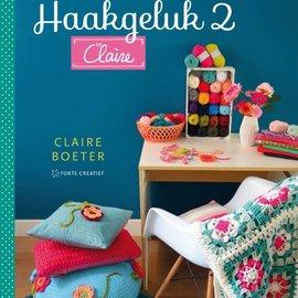 Forte Uitgeverij Haakgeluk 2 by Claire