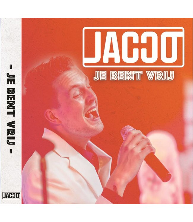 """Single van Jacco """"je bent vrij"""""""