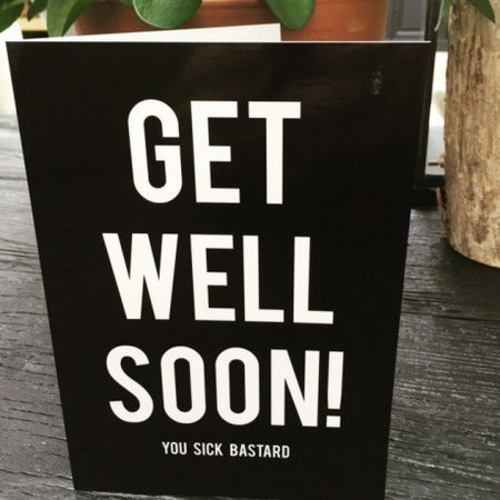 "Blackflags Carte de voeux ""Get Well"""