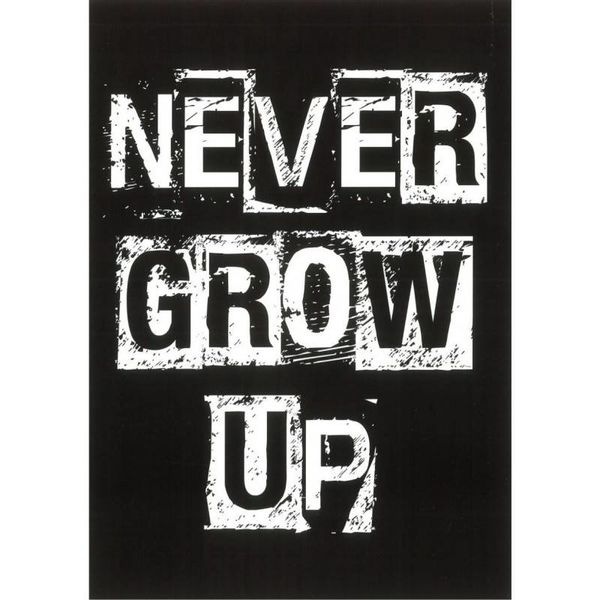 """Kaart """"Never grow up"""""""