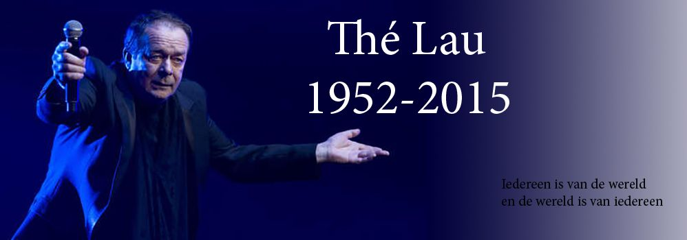 De biografie van: Thé Lau